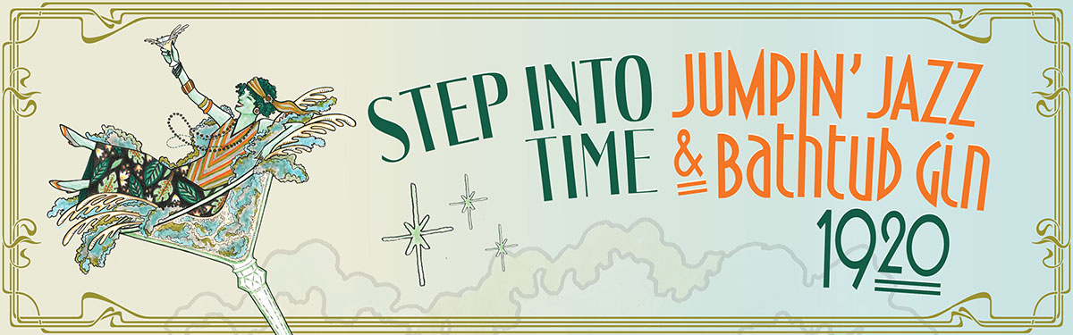 Step Into Time: Jumpin' Jazz & Bathtub Gin 1920